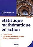 Statistique mathématique en action