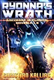Ryonna's Wrath: Universe in Flames 1.5 - A Novella
