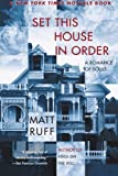 img - for Set This House in Order: A Romance of Souls by Matt Ruff (2004-01-20) book / textbook / text book