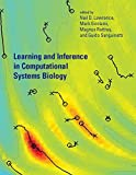 img - for Learning and Inference in Computational Systems Biology (Computational Molecular Biology) book / textbook / text book