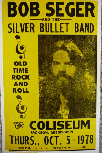 Bob Segar and The Silver Bullet Band Poster
