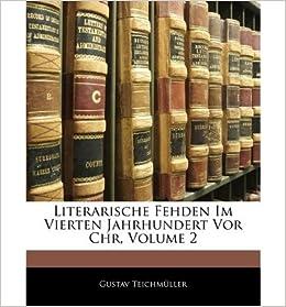 Literarische Fehden Im Vierten Jahrhundert VOR Chr, Volume 2 (Paperback)(German) - Common