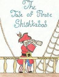 The Tale of Pirate Shishkabob