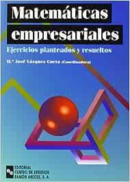 Matemáticas empresariales: Ejercicios planteados y