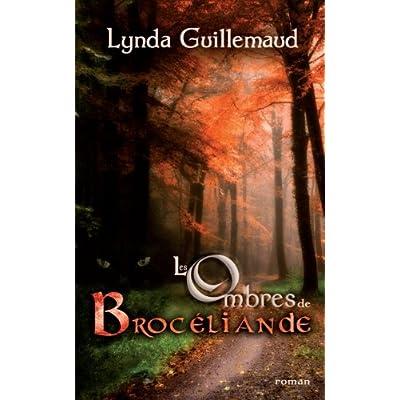 Les ombres de Broceliande (French Edition)