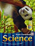 Scott Foresman Science, Foresman, Scott and Cooney, Timothy, 0328100048