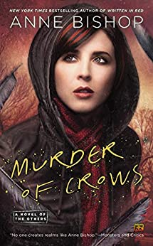 Murder of Crows (A Novel of the Others Book 2) by [Bishop, Anne]