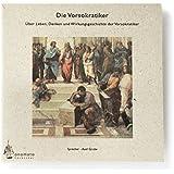Die Vorsokratiker, Aus den Fragmenten der Milesier, des Heraklit u. a, 1 Audio-CD in handgefertigter Papphülle (Bibliophile Edition »Hörhefte«/Hörbücher in handgearbeiteten Papphüllen)