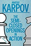 Semi-closed Openings In Action (intermediate)-Anatoly Karpov