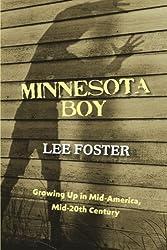 Minnesota Boy: Growing Up in Mid-America, Mid-20th Century
