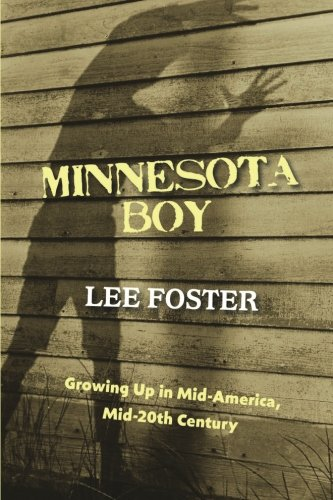 Download Minnesota Boy: Growing Up in Mid-America, Mid-20th Century pdf