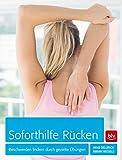 Soforthilfe Rücken: Beschwerden lindern durch gezielte Übungen