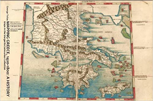 Mapping Greece, 1420-1800: A History; Maps in the Margarita ...