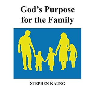 God's Purpose for the Family Audiobook