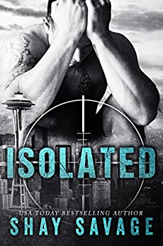 Isolated: An Evan Arden Novella by [Savage, Shay]