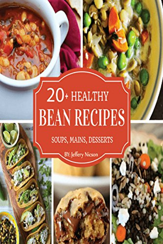 Black Bean RECIPES: Black Beans Recipes: A Cookbook: More than Recipes for Fresh Beans, Dried Beans, Cool Beans, Hot Beans, Savory Beans, Even Sweet Beans by [Nicson, Jeffery]