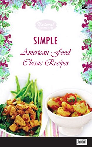 Download e book for kindle simple american food classic recipes download e book for kindle simple american food classic recipes simple american food by forumfinder Choice Image