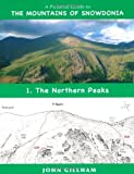 img - for A Pictorial Guide to the Mountains of Snowdonia: No. 1: The Northern Peaks by John Gillham (2010-03-04) book / textbook / text book
