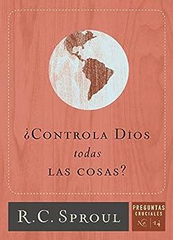 Controla Dios todas Las Cosas? (Spanish Edition) - Kindle edition by