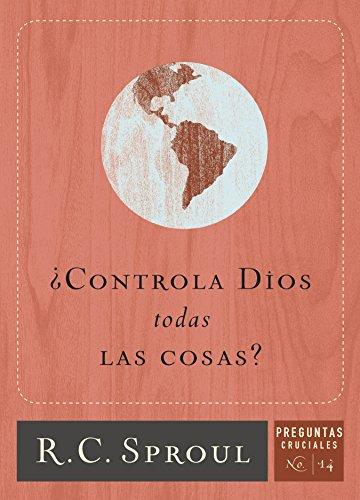 ¿Controla Dios todas Las Cosas? (Spanish Edition)