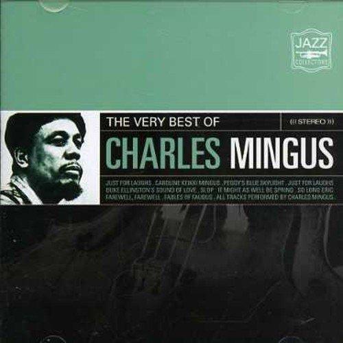 Very Best of Mingus, Charles by Mingus Charles (2007-11-27) (The Very Best Of Charles Mingus)