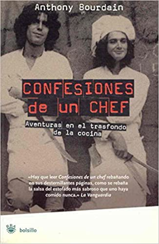 Confesiones De Un Chef/ Kitchen Confidential (Spanish Edition): Anthony  Bourdain: 9788478713738: Amazon.com: Books