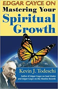 Edgar Cayce on Mastering Your Spiritual Growth by Kevin J. Todeschi (2011-06-02)