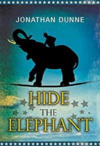 Hide The Elephant by Jonathan Dunne ebook deal