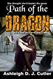 img - for Path of the Dragon (Rise of the Dragonfly) (Volume 2) book / textbook / text book