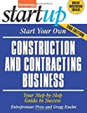 Start Your Own Construction and Contracting Business, Gregg Kuehn and Entrepreneur Press Staff, 1599185032