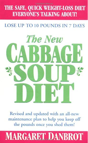 The New Cabbage Soup Diet Danbrot Margaret 9780312992408 Amazon Com Books