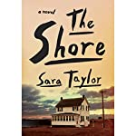 The Shore: A Novel   Sara Taylor