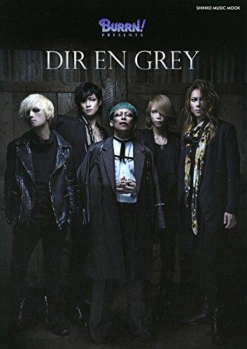 BURRN! PRESENTS DIR EN GREY (シンコー・ミュージックMOOK)