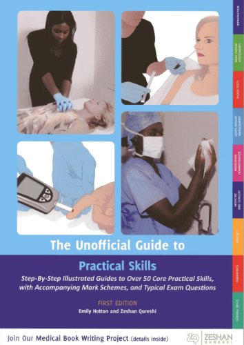 Unofficial Guide To Practical Skills (Unofficial Guides To Medicine)