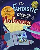 The Fantastic Voyage of Mr. Farfenoodle
