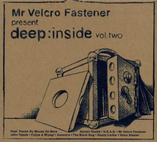 Mr Velcro Fastener Presents Deep:Inside Vol. ()