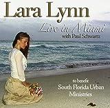 Lara Lynn: Live in Miami
