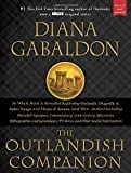 The Outlandish Companion (Revised and Updated): Companion to Outlander, Dragonfly in Amber, Voyager, and Drums of Autumn.