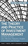img - for The Theory and Practice of Investment Management: Asset Allocation, Valuation, Portfolio Construction, and Strategies book / textbook / text book
