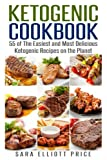 Ketogenic Cookbook: 55 of The Easiest and Most