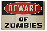 "ERLOOD Beware of Zombies, Metal Tin Sign, Retro Vintage Tin Sign 12"" X 8"""