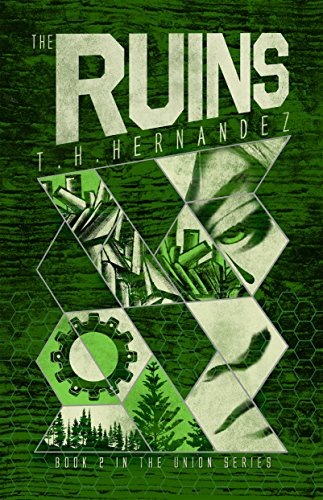 The Ruins (The Union Book 2) by [Hernandez, T.H. ]