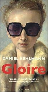 Gloire : roman en neuf histoires, Kehlmann, Daniel