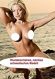 Wunderschönes, nacktes schwedisches Modell (German Edition)