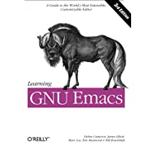 Learning GNU Emacs: A Guide to Unix Text Processing