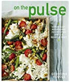 On the Pulse: Super easy, protein-packed recipes for lentils, beans and peas