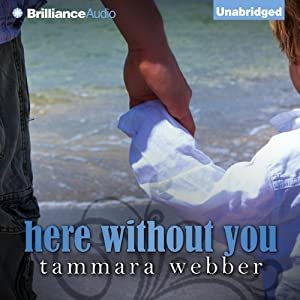 Here Without You Audiobook