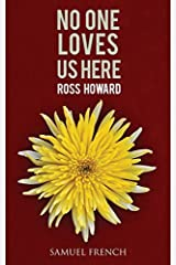 No One Loves Us Here by Ross Howard (2014-04-24) Paperback