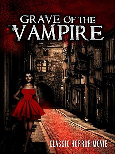 Grave of the Vampire: Classic Horror Movie -