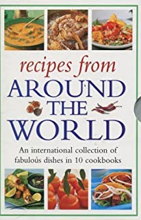 The around the world cookbook over 350 authentic recipes from the recipes from around the world 10 book box set best of italy mexico forumfinder Choice Image